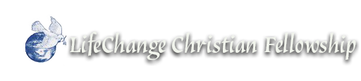 LifeChange Christian Fellowship